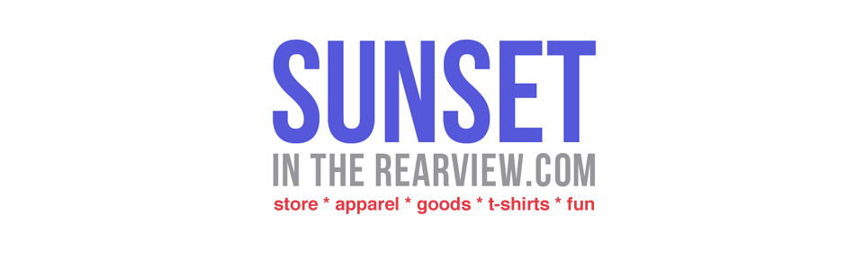 Sunset in the Rearview Store