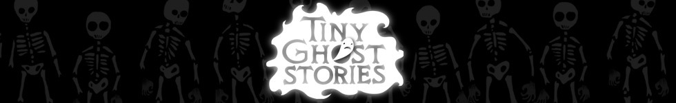 Tiny Ghost Stories