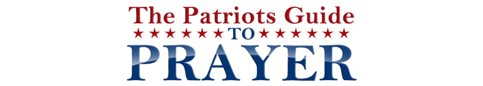 The Patriots Guide To Prayer
