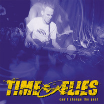"Time Flies ""Can't Change the Past"" CD"