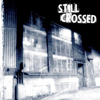 "Still Crossed ""Love and Betrayal"" CD"