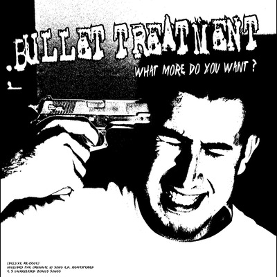 Bullet treatment - what more do you want? (re-issue) (download)
