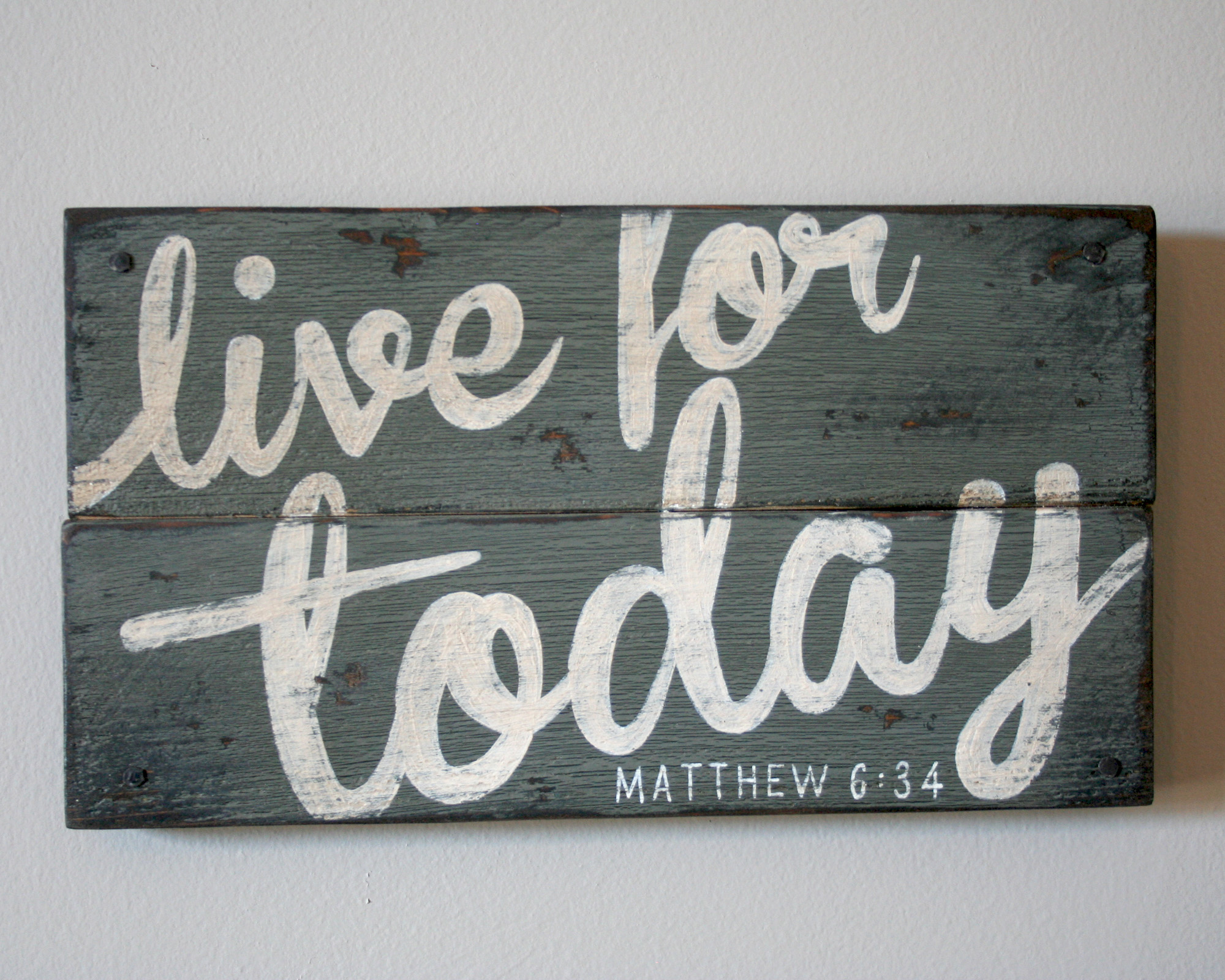 Http Shantytownhomedecor Storenvy Com Products 5733715 Live For Today Hand Painted Wood Sign