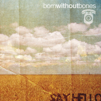 Born without bones - say hello (lp)