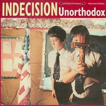 "Indecision ""Unorthodox"" 12"" LP (Bitter Melody)"