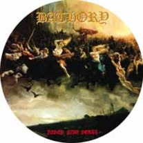 Bathory - Blood Fire Death (picture vinyl) *Record Store Day 2014* *PRE-ORDER*