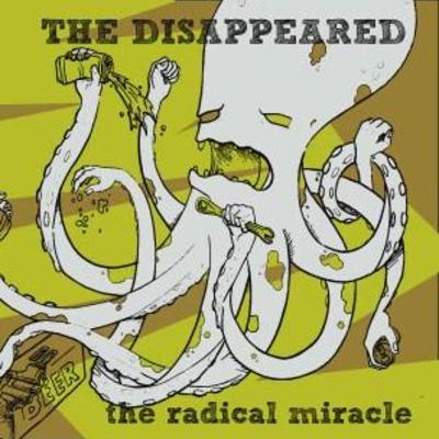 The disappeared- the radical miracle
