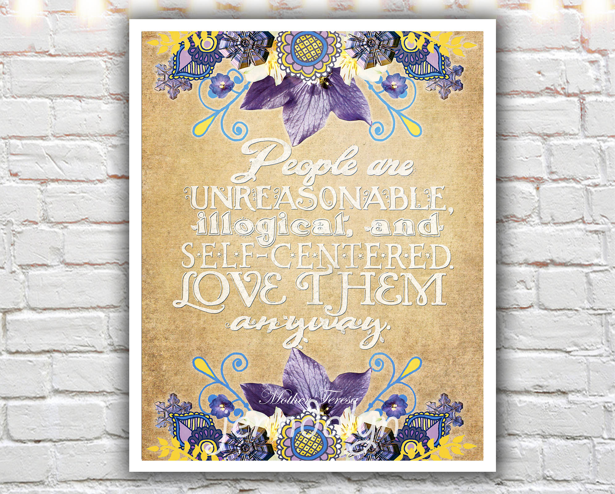 Mother Teresa Quotes Love Anyway Love Them Anyway Ii  16 X 20 Paper Print Mother Teresa Quote