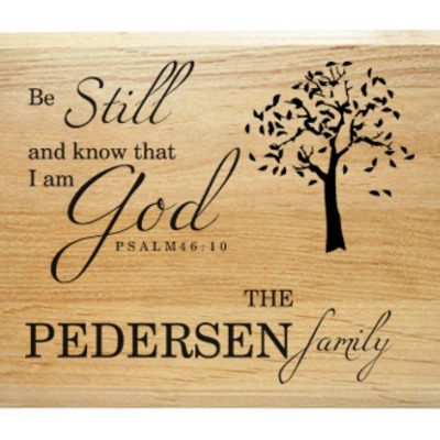 Be still family name plaque