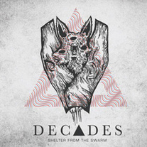 "Decades - Shelter From The Swarm 7"" ON SALE!"