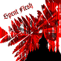 Spent Flesh self titled 10""