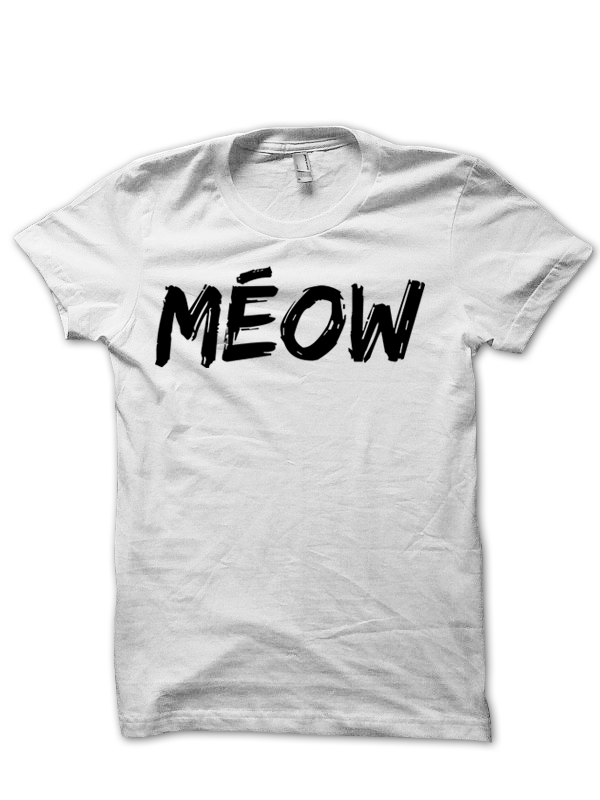 MEOW T SHIRT KITTEN CAT SHIRTS FUNNY COOL HIPSTER GIFTS