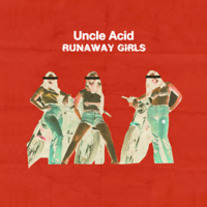"Uncle Acid & The Deadbeats - Runaway Girls 7"" (crystal clear black, trans blue or trans green)"