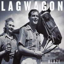 "Lagwagon ""Blaze"" CD"