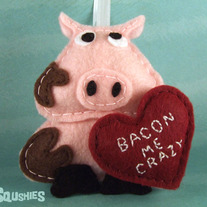 Bacon Me Crazy Felt Valentine's Day Ornament - Sir Francis the Pig
