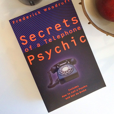 Autographed copy of my book: secrets of a telephone psychic