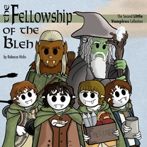 The Fellowship of the Bleh