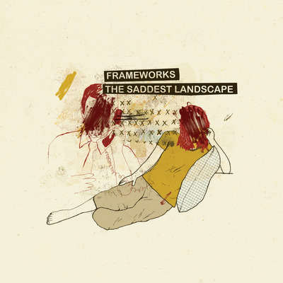 "Frameworks / the saddest landscape - split 7"" (gatefold jacket)"