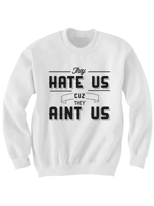 they hate us cuz they aint us sweatshirt the interview movie funny shirts cheap - Cheap Christmas Shirts