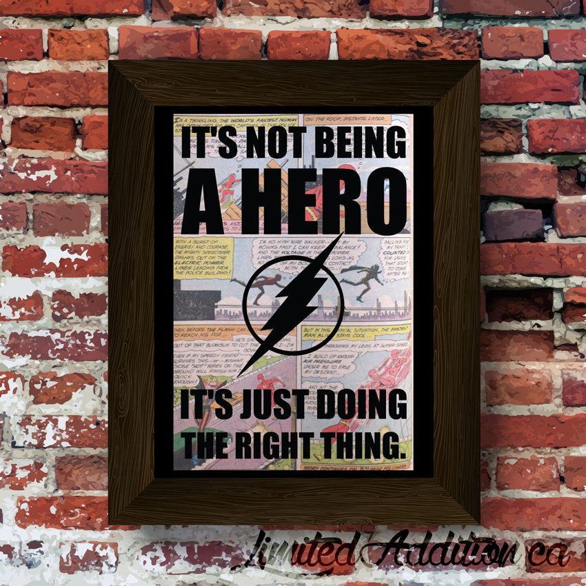 being heroic in the right time One sad truth of existence is that most people give up long before they should being in the right place at the right time involves being in a lot of places at a lot of times that might seem inconvenient or even painful.