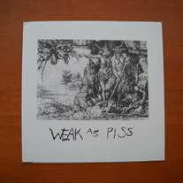 THE SCROUNGERS 'weak as piss' 7""