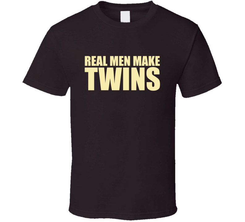 Twins t shirt real men make twins t shirt new father gift for Create t shirt store online