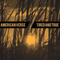 "American Verse/The Tired and True 7"" - Silk Screened Cover [ltd. 50]"