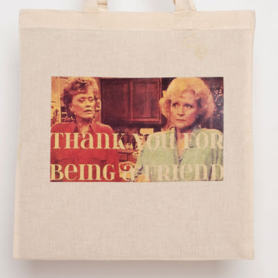Thank you for being a friend tote