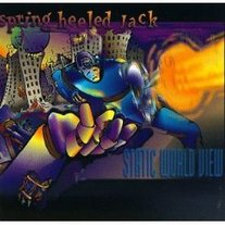 "Spring Heeled Jack ""Static World View"" LP"