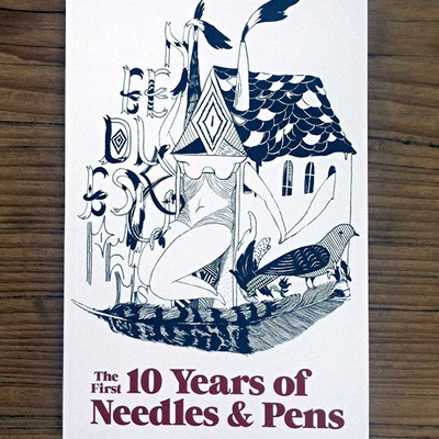 The first 10 years of needles & pens