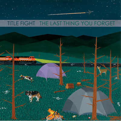 Title fight - the last thing you forget 7""