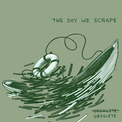 "The sky we scrape ""obsolete"" ep"