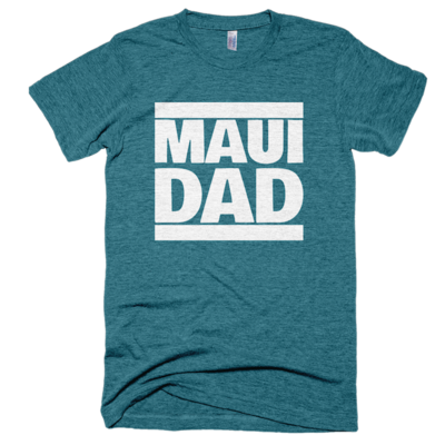 "Tri-evergreen ""maui dad"" tee, made in usa"