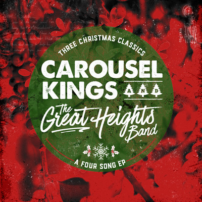 Carousel kings/the great heights band - three christmas classics... a four song ep
