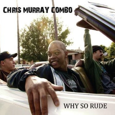 "Chris murray combo ""why so rude"" download"