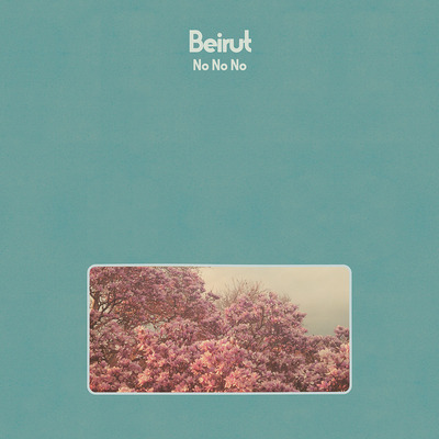 Beirut • no no no lp