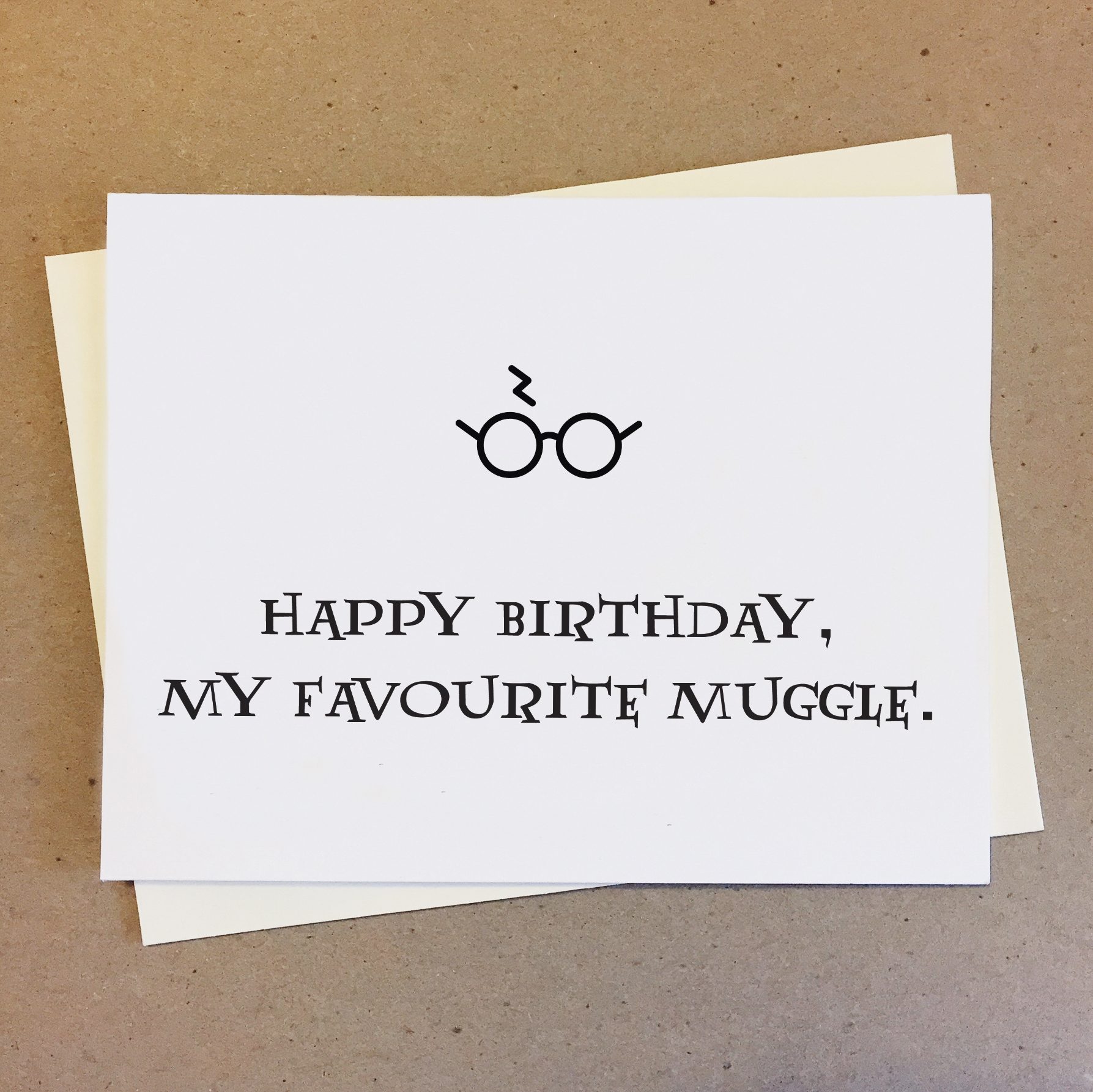 Happy Birthday My Favourite Muggle Harry Potter Card