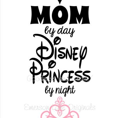 Mom by day, disney princess by night t-shirt