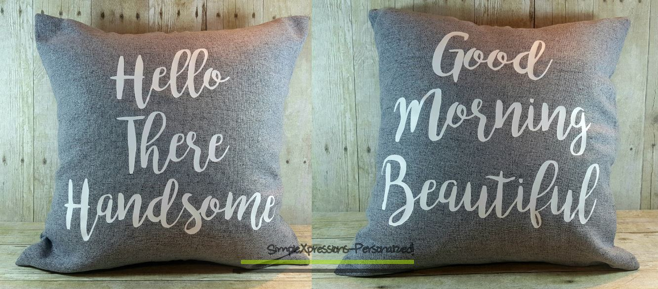 Set Of 2 Hello There Handsomegood Morning Gorgeous 17x17