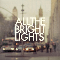 ALL THE BRIGHT LIGHTS (CD)