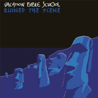"Vacation bible school ""ruined the scene"" lp"