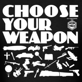 Choose-your-weapon_design_original