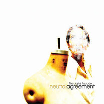 Neutral Agreement-The Joyful Facade CD
