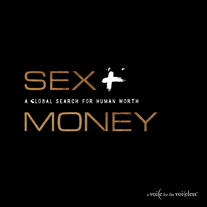 Sex & Money: A Global Search for Human Worth :: The Book