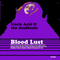 Uncle Acid & The Deadbeats - Bloodlust (black vinyl)