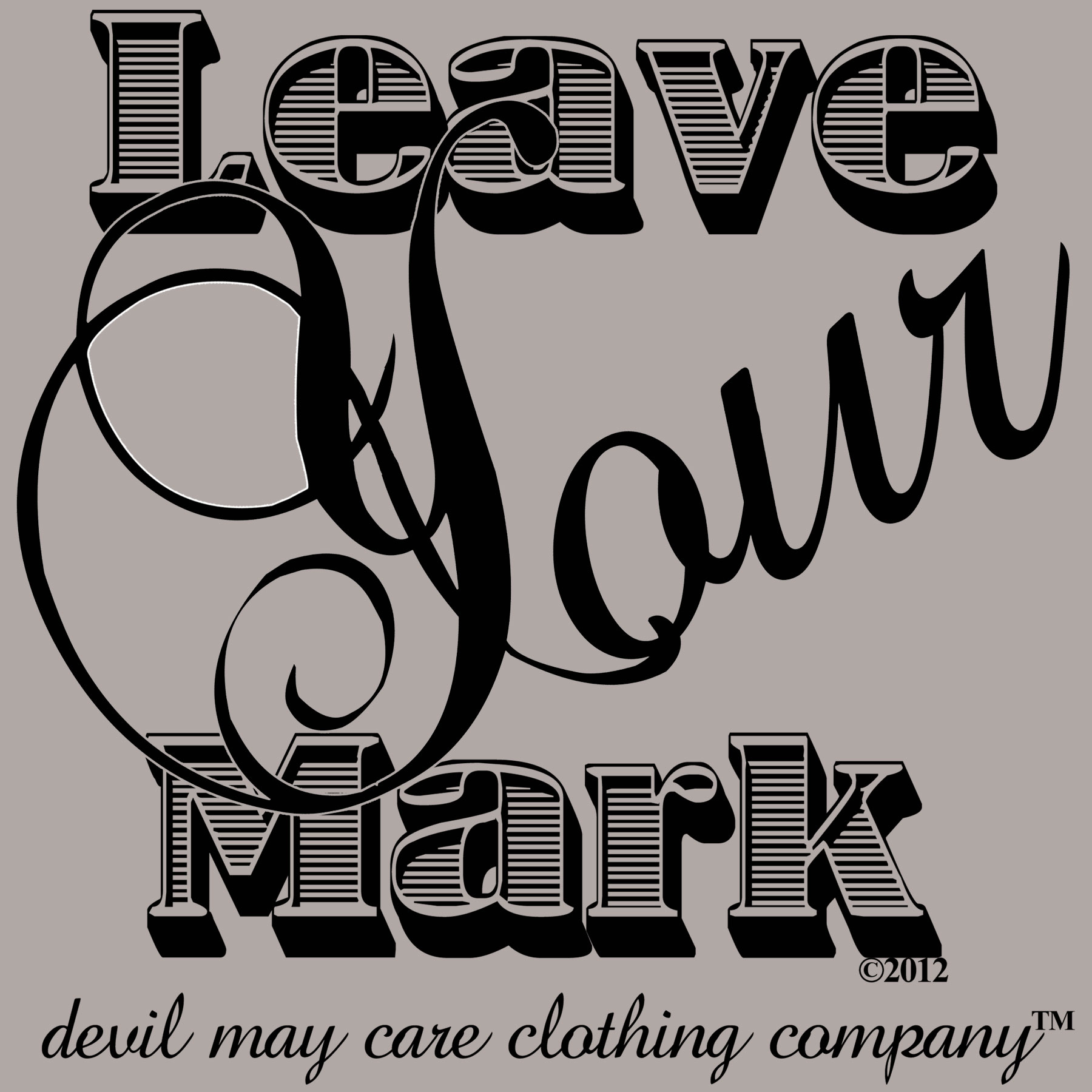 how to leave a mark on someone