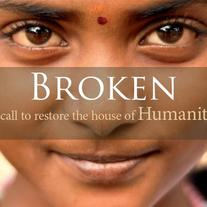 Broken | a call to restore the house of humanity