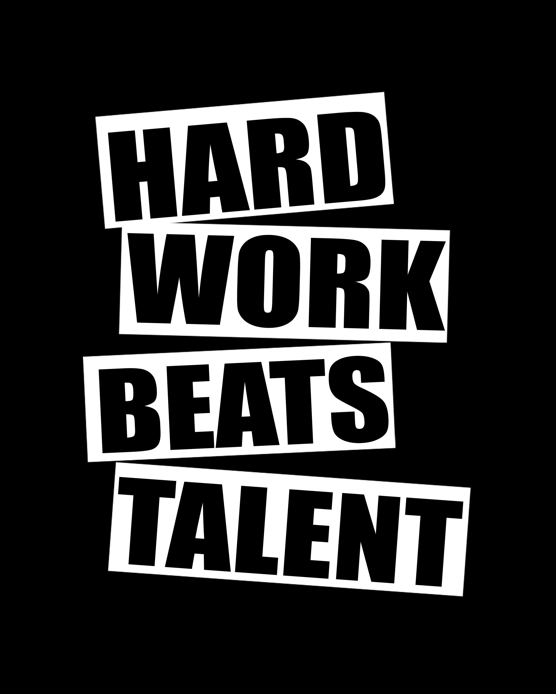 Hard Work Beats Talent Quotes: December 2014 [] Work Etos