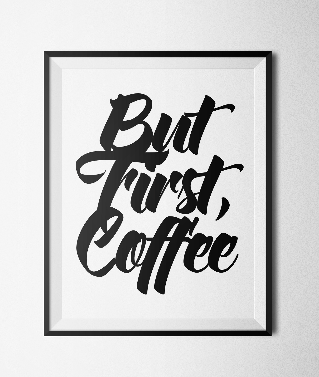 "Free Printable Coffee Quotes: But First Coffee Printable 8x10"" Poster · GlamLuxe Prints"