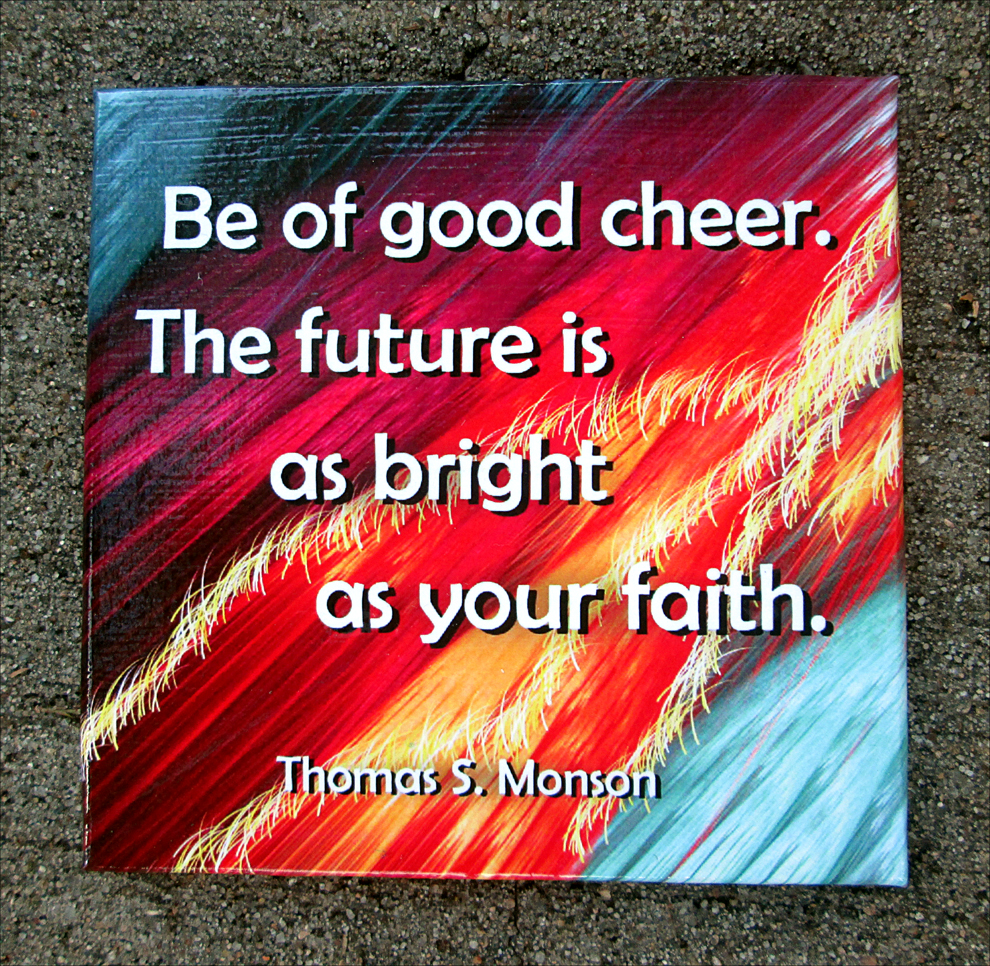 Thomas S Monson Be Of Good Cheer Quote Mirror Magnet On Storenvy